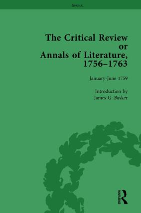 The Critical Review or Annals of Literature, 1756-1763 Vol 7: 1st Edition (Hardback) book cover