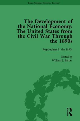 The Development of the National Economy Vol 3: The United States from the Civil War Through the 1890s, 1st Edition (Hardback) book cover