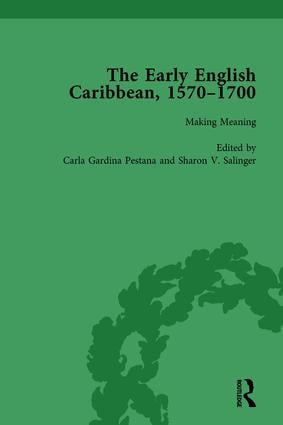 The Early English Caribbean, 1570–1700 Vol 4: 1st Edition (Hardback) book cover