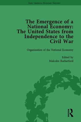 The Emergence of a National Economy Vol 1: The United States from Independence to the Civil War book cover