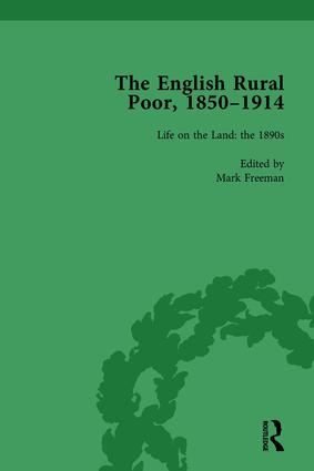 The English Rural Poor, 1850-1914 Vol 4: 1st Edition (Hardback) book cover