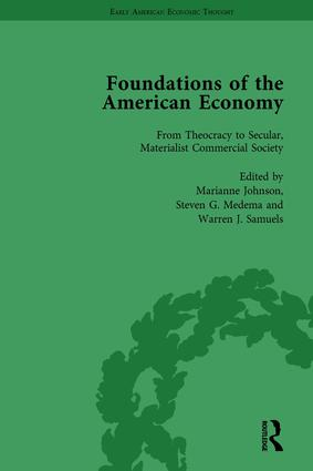 The Foundations of the American Economy Vol 1: The American Colonies from Inception to Independence, 1st Edition (Hardback) book cover