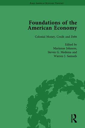 The Foundations of the American Economy Vol 3: The American Colonies from Inception to Independence, 1st Edition (Hardback) book cover