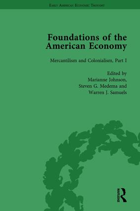 The Foundations of the American Economy Vol 4: The American Colonies from Inception to Independence, 1st Edition (Hardback) book cover