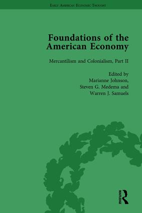 The Foundations of the American Economy Vol 5: The American Colonies from Inception to Independence, 1st Edition (Hardback) book cover