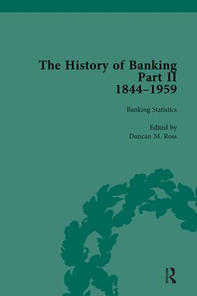 The History of Banking II, 1844-1959 Vol 4: 1st Edition (Hardback) book cover