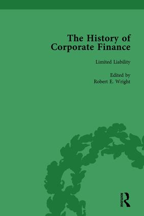 The History of Corporate Finance: Developments of Anglo-American Securities Markets, Financial Practices, Theories and Laws Vol 3: 1st Edition (Hardback) book cover