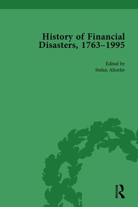 The History of Financial Disasters, 1763-1995 Vol 1: 1st Edition (Hardback) book cover