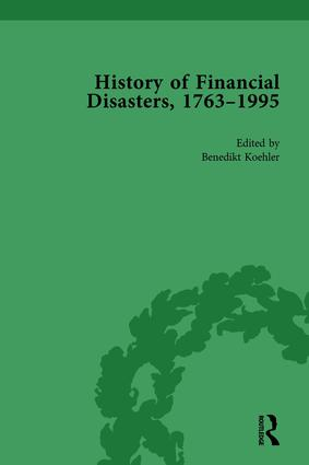 The History of Financial Disasters, 1763-1995 Vol 2: 1st Edition (Hardback) book cover