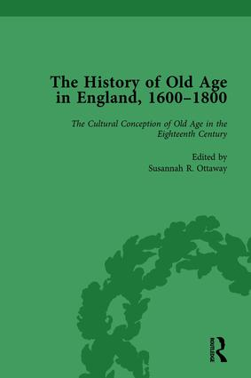 The History of Old Age in England, 1600-1800, Part I Vol 2: 1st Edition (Hardback) book cover