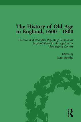 The History of Old Age in England, 1600-1800, Part II vol 5: 1st Edition (Hardback) book cover