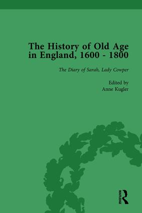 The History of Old Age in England, 1600-1800, Part II vol 7: 1st Edition (Hardback) book cover