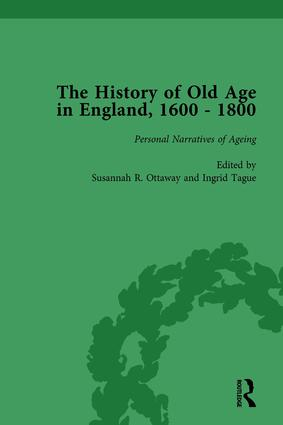 The History of Old Age in England, 1600-1800, Part II vol 8: 1st Edition (Hardback) book cover