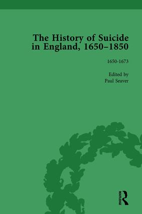 The History of Suicide in England, 1650–1850, Part I Vol 1: 1st Edition (Hardback) book cover