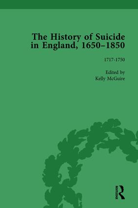 The History of Suicide in England, 1650–1850, Part I Vol 4: 1st Edition (Hardback) book cover