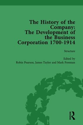 The History of the Company, Part I Vol 2: Development of the Business Corporation, 1700-1914 book cover