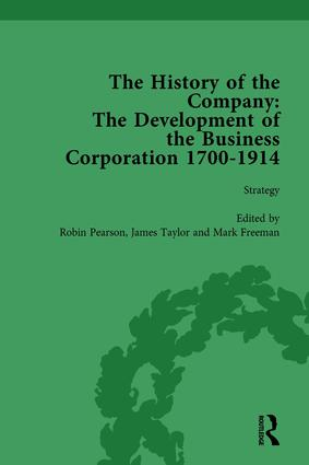The History of the Company, Part I Vol 3: Development of the Business Corporation, 1700-1914 book cover