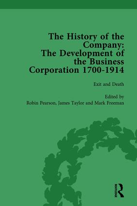 The History of the Company, Part I Vol 4: Development of the Business Corporation, 1700-1914 book cover