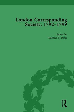 The London Corresponding Society, 1792-1799 Vol 1: 1st Edition (Hardback) book cover