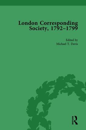 The London Corresponding Society, 1792-1799 Vol 4: 1st Edition (Hardback) book cover