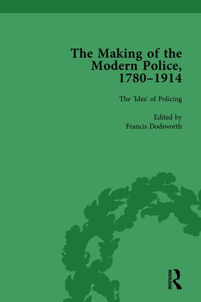 The Making of the Modern Police, 1780–1914, Part I Vol 1: 1st Edition (Hardback) book cover