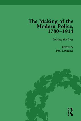 The Making of the Modern Police, 1780–1914, Part I Vol 3: 1st Edition (Hardback) book cover