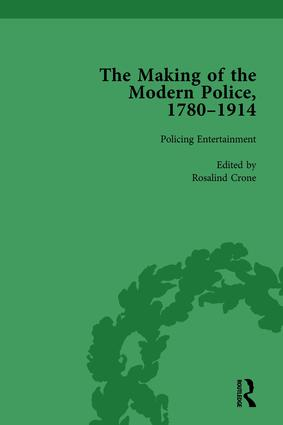 The Making of the Modern Police, 1780–1914, Part II vol 4: 1st Edition (Hardback) book cover