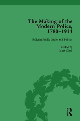The Making of the Modern Police, 1780–1914, Part II vol 5: 1st Edition (Hardback) book cover