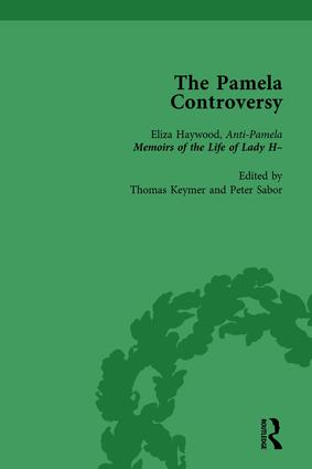 The Pamela Controversy Vol 3: Criticisms and Adaptations of Samuel Richardson's Pamela, 1740-1750, 1st Edition (Hardback) book cover
