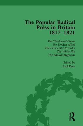 The Popular Radical Press in Britain, 1811-1821 Vol 6: A Reprint of Early Nineteenth-Century Radical Periodicals, 1st Edition (Hardback) book cover