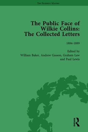 The Public Face of Wilkie Collins Vol 4: The Collected Letters, 1st Edition (Hardback) book cover