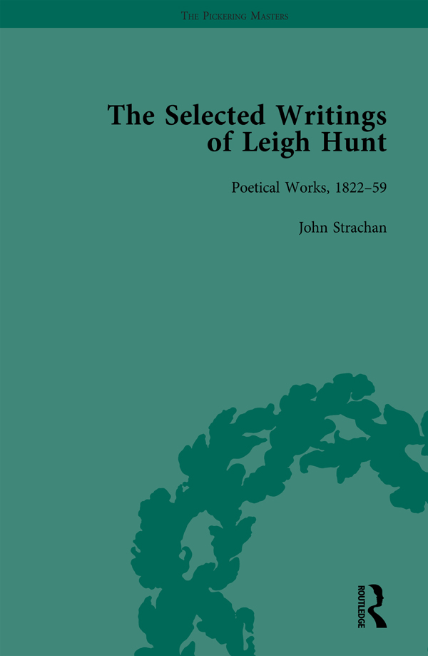 The Selected Writings of Leigh Hunt Vol 6: 1st Edition (Hardback) book cover