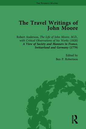 The Travel Writings of John Moore Vol 1: 1st Edition (Hardback) book cover