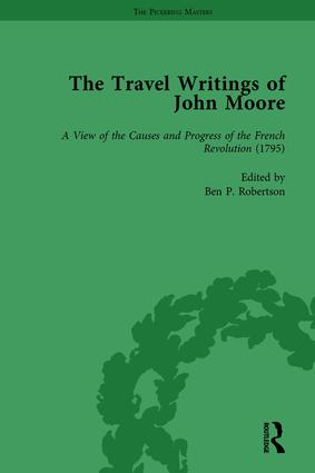 The Travel Writings of John Moore Vol 4: 1st Edition (Hardback) book cover