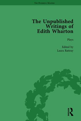 The Unpublished Writings of Edith Wharton Vol 1: 1st Edition (Hardback) book cover