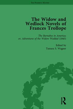 The Widow and Wedlock Novels of Frances Trollope Vol 3: 1st Edition (Hardback) book cover