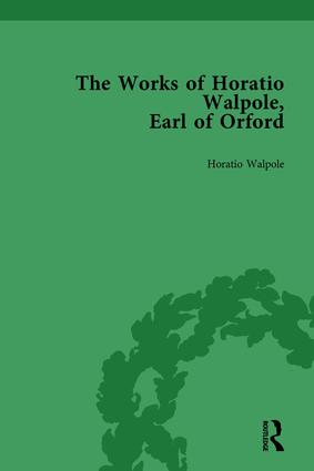 The Works of Horatio Walpole, Earl of Orford Vol 3: 1st Edition (Hardback) book cover
