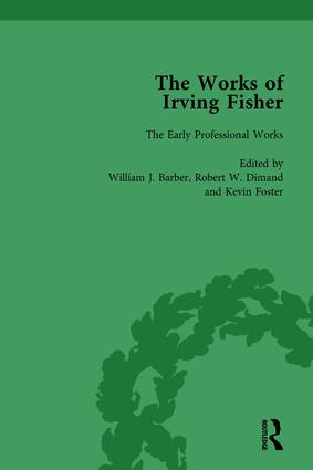 The Works of Irving Fisher Vol 1: 1st Edition (Hardback) book cover
