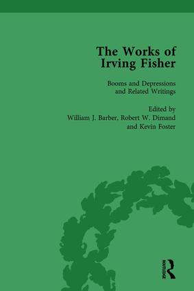 The Works of Irving Fisher Vol 10: 1st Edition (Hardback) book cover