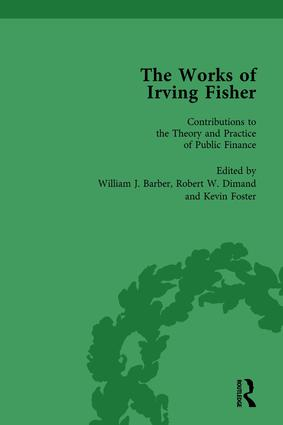 The Works of Irving Fisher Vol 12: 1st Edition (Hardback) book cover