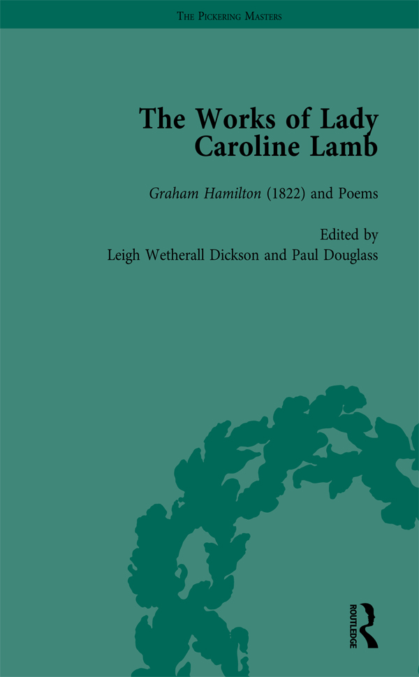 The Works of Lady Caroline Lamb Vol 2: 1st Edition (Hardback) book cover