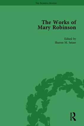 The Works of Mary Robinson, Part I Vol 3: 1st Edition (Hardback) book cover