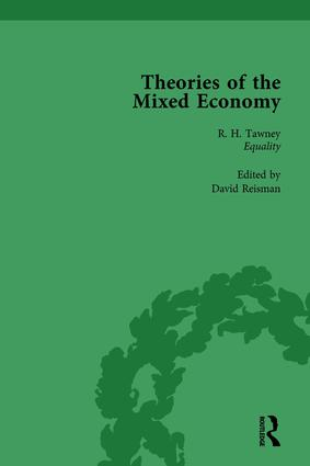 Theories of the Mixed Economy Vol 1: Selected Texts 1931-1968, 1st Edition (Hardback) book cover