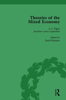 Theories of the Mixed Economy Vol 3: Selected Texts 1931-1968, 1st Edition (Hardback) book cover