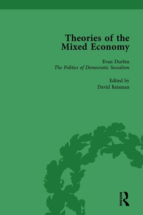 Theories of the Mixed Economy Vol 5: Selected Texts 1931-1968, 1st Edition (Hardback) book cover