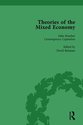 Theories of the Mixed Economy Vol 8: Selected Texts 1931-1968, 1st Edition (Hardback) book cover