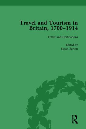 Travel and Tourism in Britain, 1700–1914 Vol 1