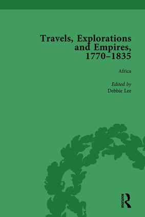 Travels, Explorations and Empires, 1770-1835, Part II vol 5: Travel Writings on North America, the Far East, North and South Poles and the Middle East, 1st Edition (Hardback) book cover