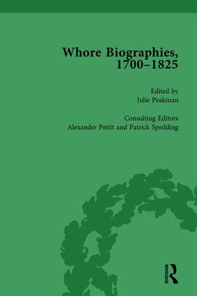 Whore Biographies, 1700-1825, Part I Vol 4: 1st Edition (Hardback) book cover