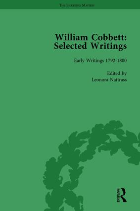 William Cobbett: Selected Writings Vol 1: 1st Edition (Hardback) book cover